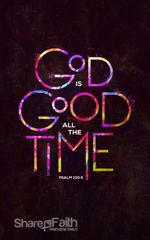 God is Good All The Time Church Bulletin   Sharefaith Media