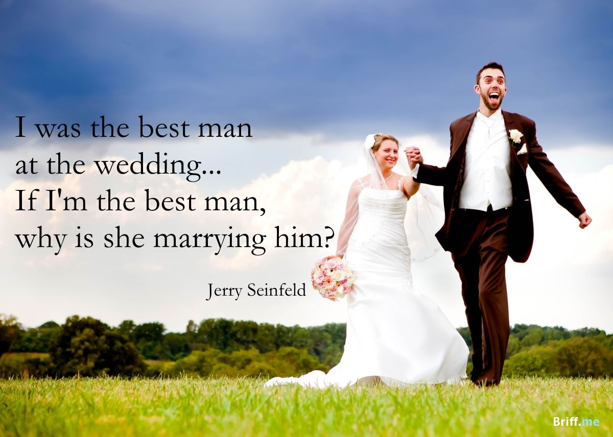 Wedding Quotes: Best Man By Jerry Seinfeld