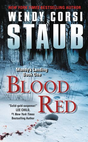Book Review: Blood Red (Mundy's Landing #1) by Wendy Corsi Staub   I Smell Sheep