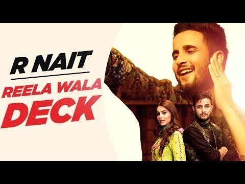 R Nait Reela Wala Deck Official Video Ft Labh Heera Jeona Jogi Latest Songs 2019 Audio Songs Songs Latest Music Videos