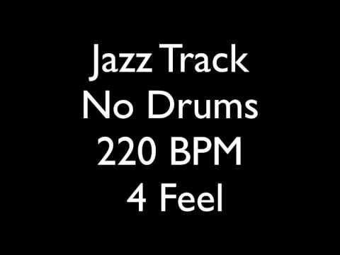 Jazz Jam No Drums Backing Track 220 BPM 4 Feel | Drumless