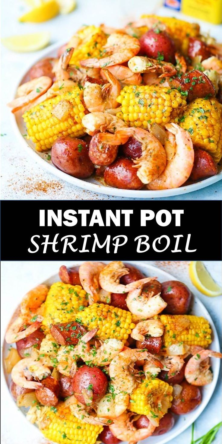 Delicious and healthy family choice special food and drink  INSTANT POT SHRIMP BOIL  Everyone's favorite low country boil can be made so easily and effortlessly right in your pressure cooker in just 6 minutes!