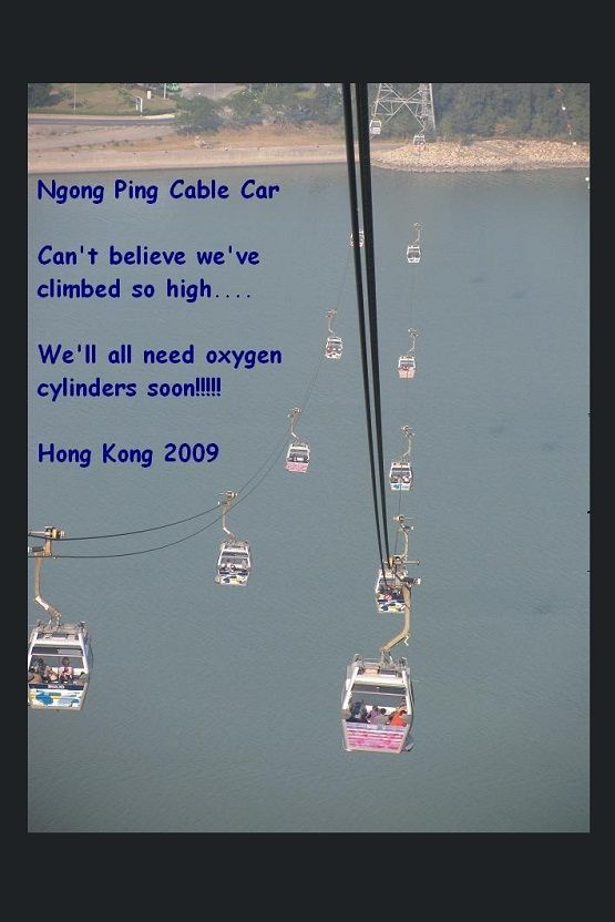 HONG LONG.... Ngong Ping cable car view - It's is a visually spectacular 5.7km bi-cable ropeway.