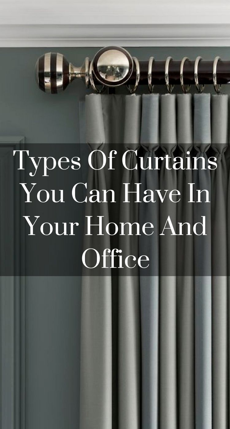 Types Of Curtains You Can Have In Your Home And Office Curtains
