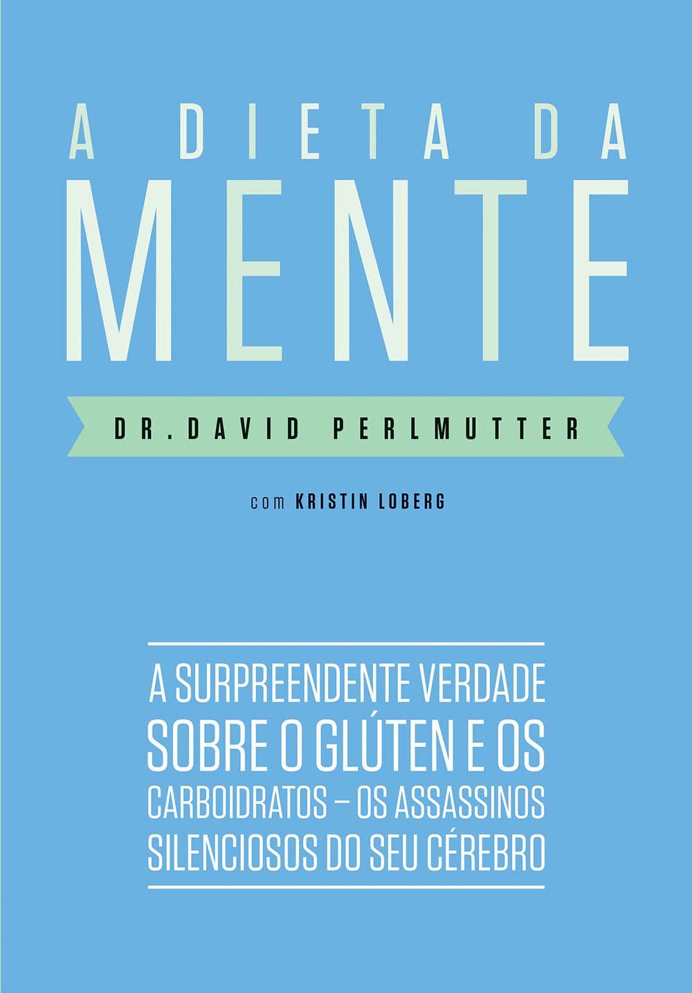 Download A Dieta Da Mente Dr David Perlmutter Em Epub Mobi E