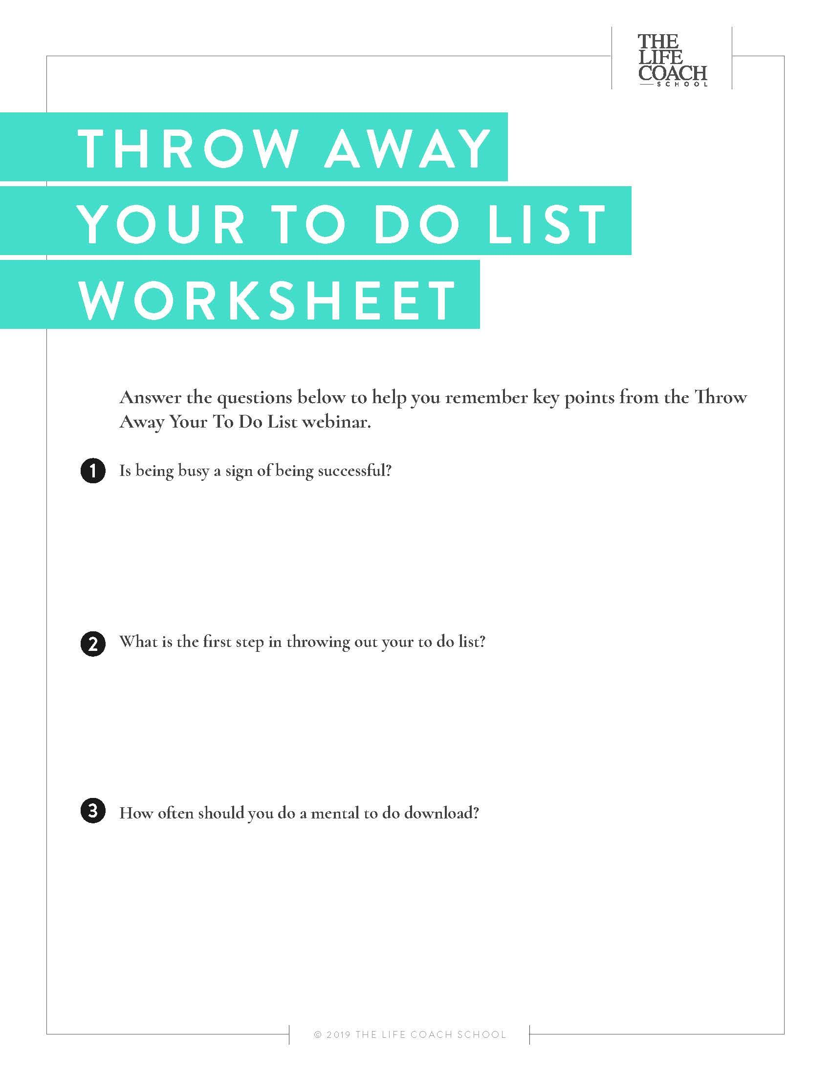 Throw Away Your To Do List