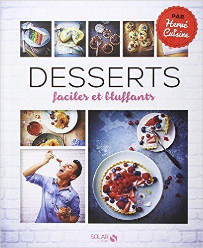 Amazon Fr Desserts Faciles Et Bluffants Herve Palmieri