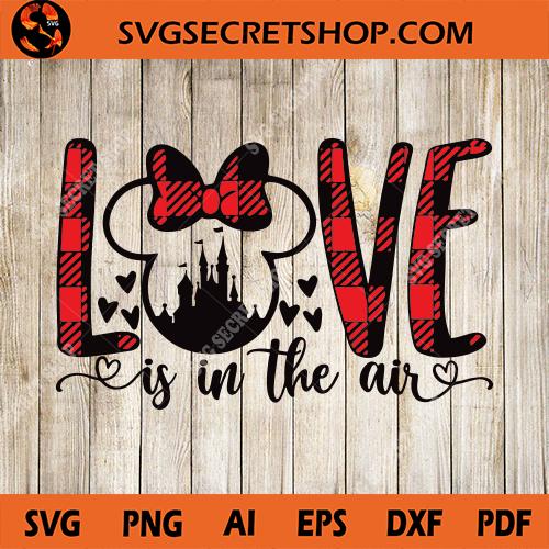Download Love Is In The Air SVG, Disney Valentine SVG, Plaid SVG ...