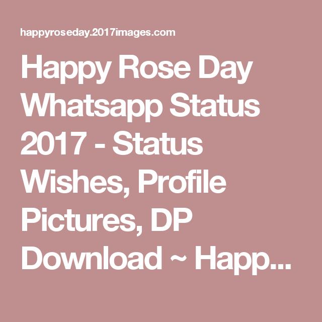 Happy Rose Day Whatsapp Status 2017 - Status Wishes, Profile ...