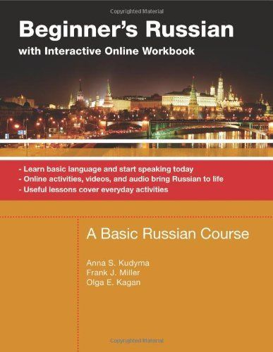 Beginner S Russian With Interactive Online Workbook A Basic Russian Course Learn Basic Language And Start Sp Basic Language Workbook Russian Language Lessons