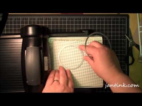 Creating Layers for Stampin' Up!'s Circle & Label Card Thinlit Dies. Jan Tink is amazing! Watch this video!