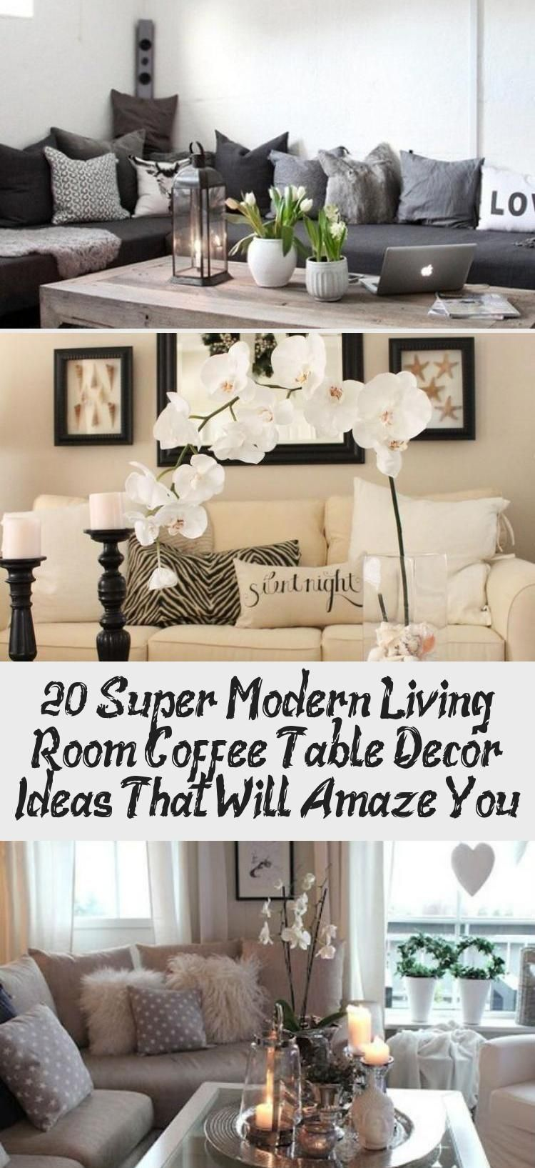20 Super Modern Living Room Coffee Table Decor Ideas That Will Amaze You With Images Table Decor Living Room Modern Living Room Table Coffee Table Living Room Modern