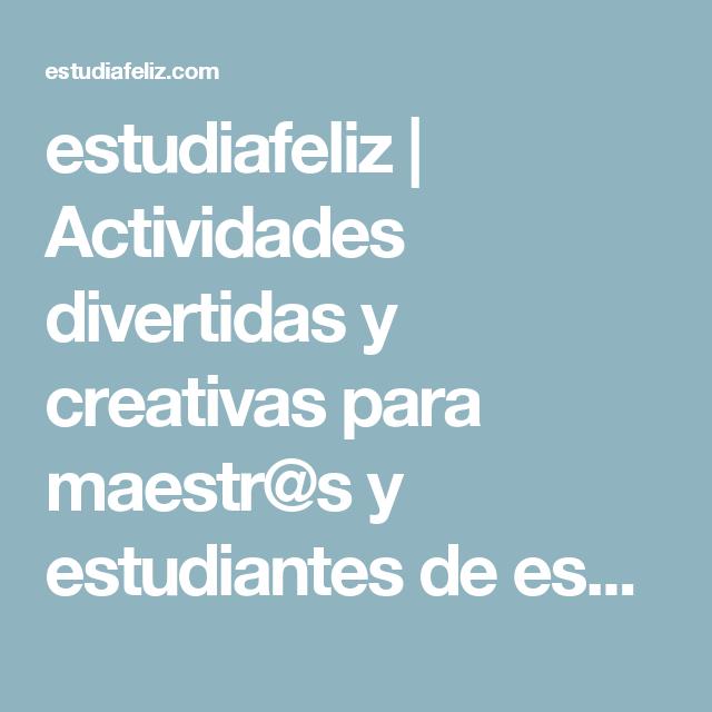 estudiafeliz | Actividades divertidas y creativas para maestr@s y estudiantes de español