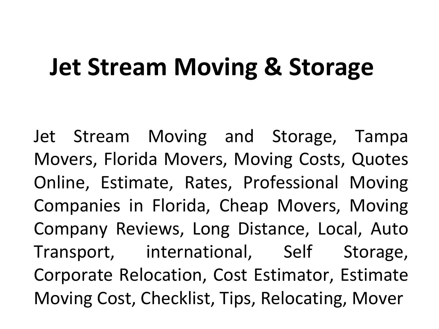 Self Storage Tampa Jet Stream Moving Storage Jet Stream Moving Cheap Movers