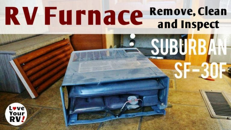 Suburban Rv Furnace Removal Inspection And Cleaning Rv Camping