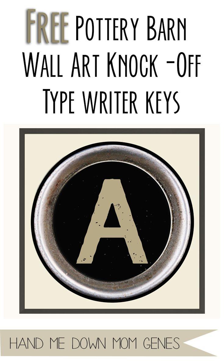 FREE Pottery Barn Knockoff: Type Writer Key Art. The entire alphabet. High-resolution. #potterybarn #knockoff #freeprintables