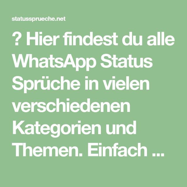 Hier Findest Du Alle Whatsapp Status Sprüche In Vielen
