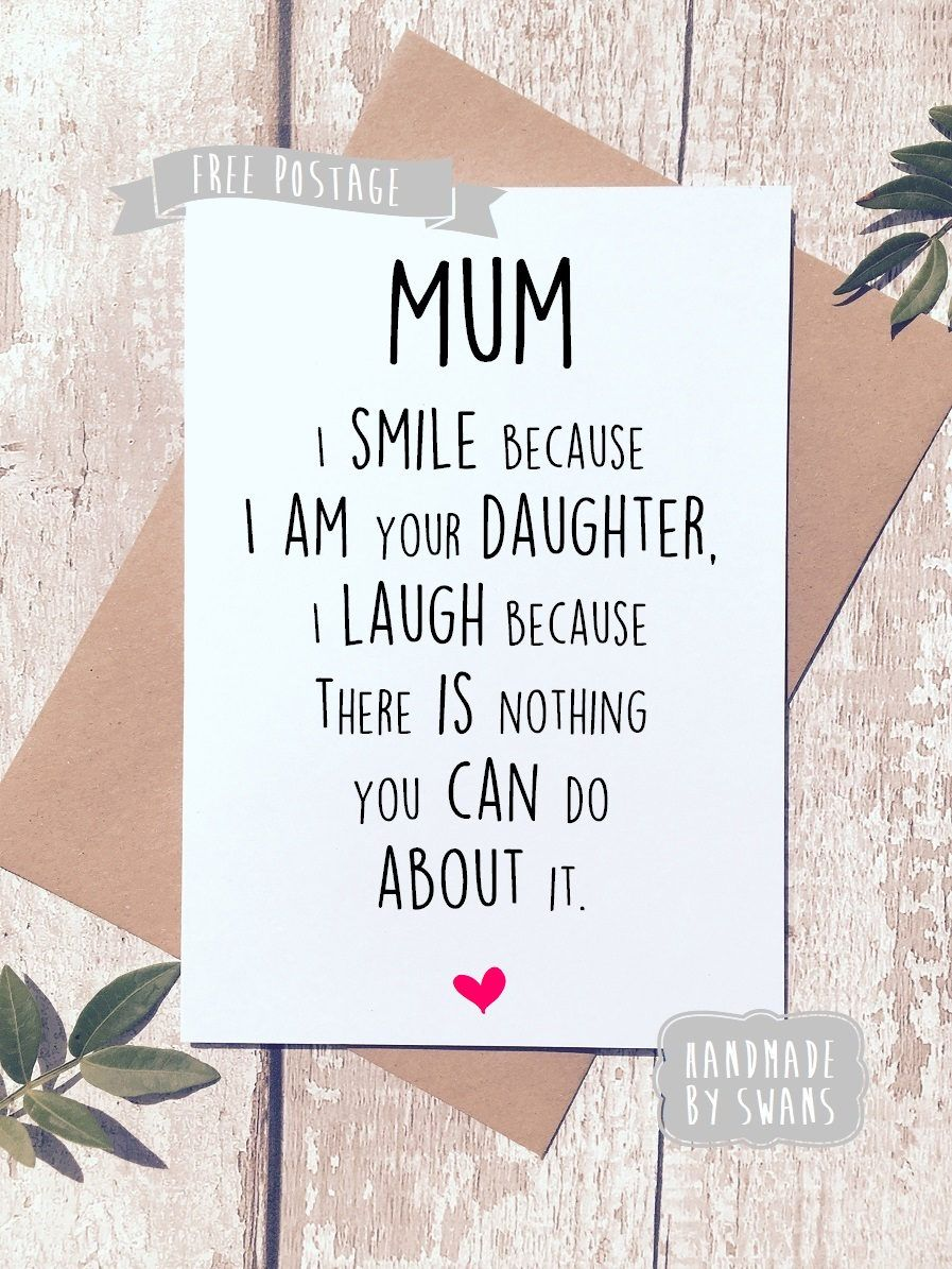 Funny Mother S Day Card Card For Mum Card From Daughter Happy