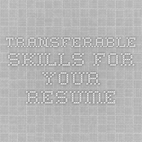 Transferable Skills For Your Resume LIST Job Skills Pinterest - list of job skills for resume