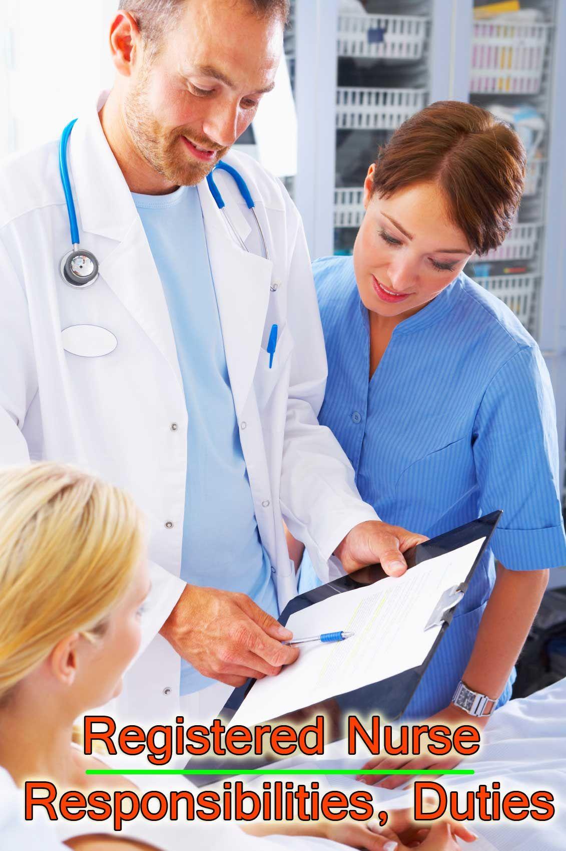 Registered Nurse Responsibilities, Duties and Job