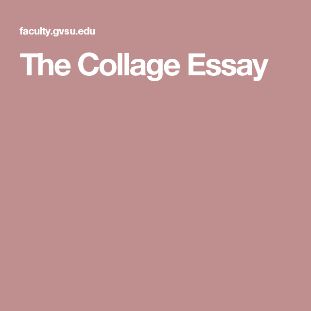Essay On Cow In English  English Essay Structure also Locavores Synthesis Essay The Collage Essay  Writing Essay On English Literature