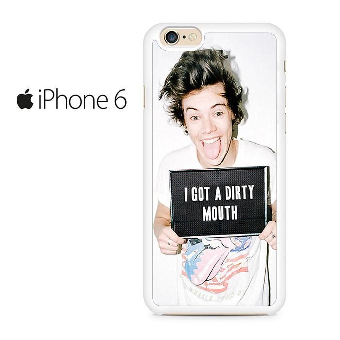 Harry I Got A Dirty Mouth Iphone 6 Iphone 6S Case