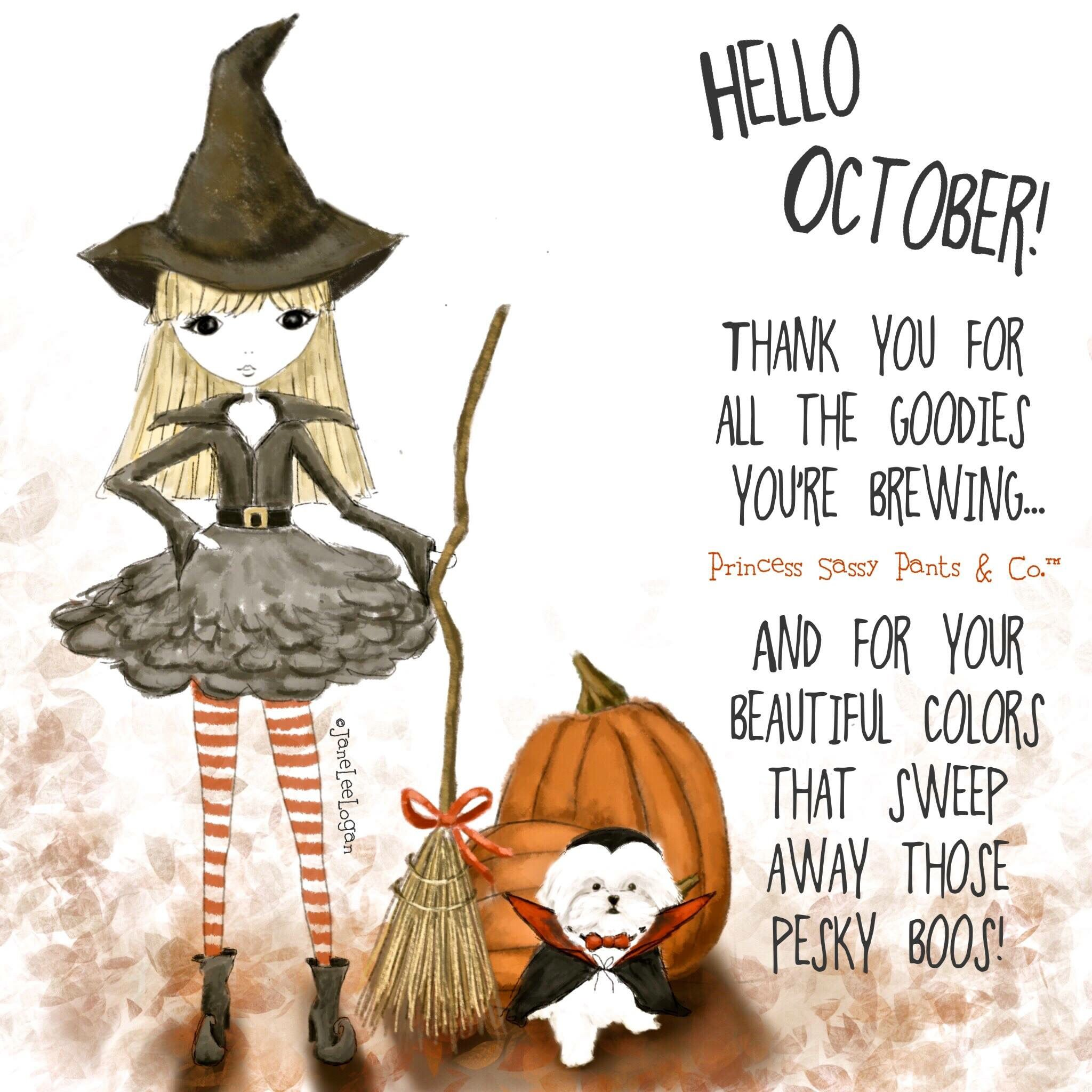October Sassy Pants Quotes Sassy Pants Hello October