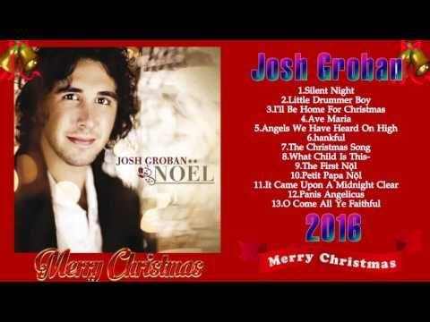 Noel josh groban full album - josh groban christmas songs ...