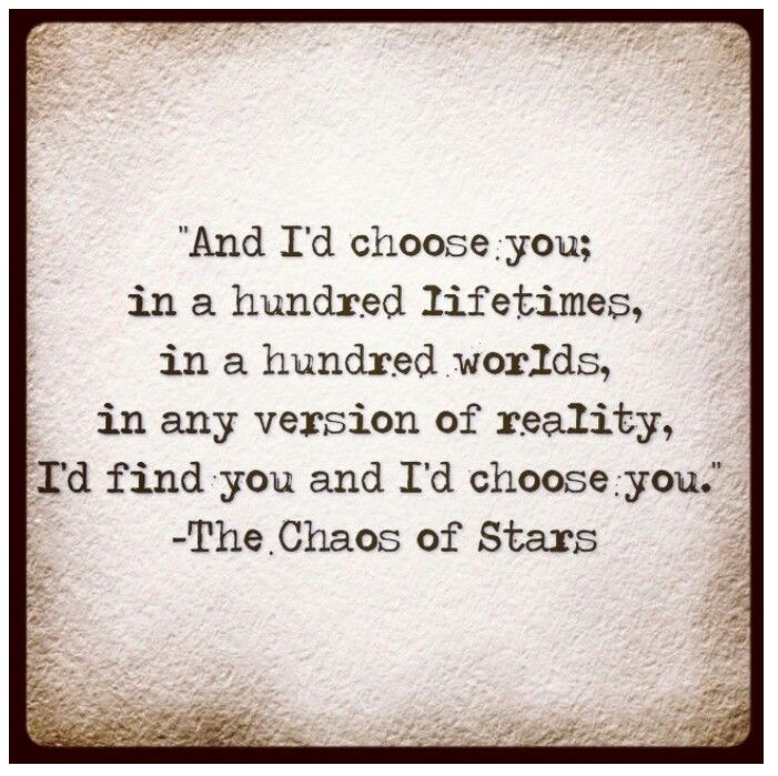 Iu0027d Choose You    Poetry, Prose, Quotes