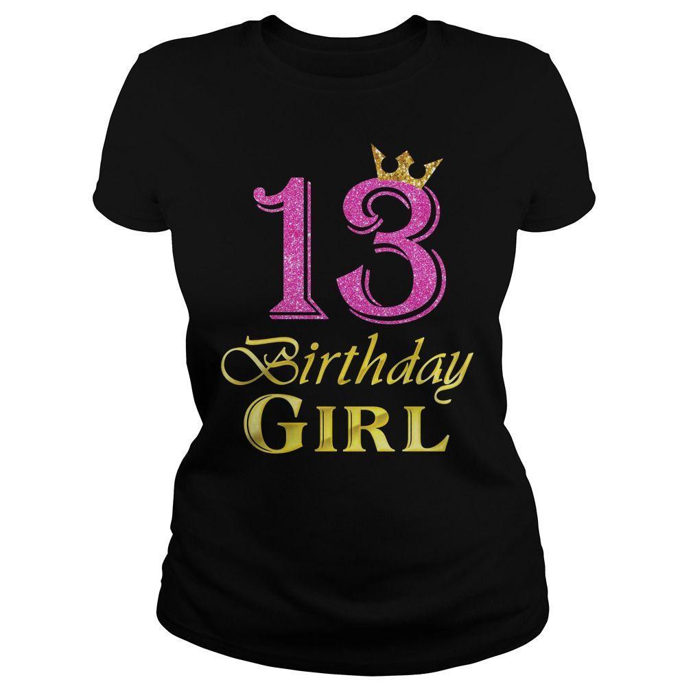13 birthday girl princess gift 13 years old shirt 13th