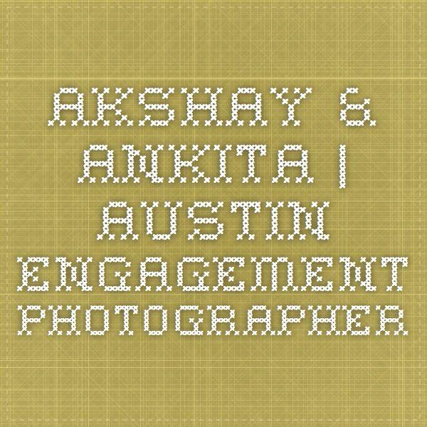 AKSHAY & ANKITA | AUSTIN ENGAGEMENT PHOTOGRAPHER