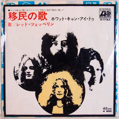 Led Zeppelin Immigrant Song B W Hey Hey What Can I Do
