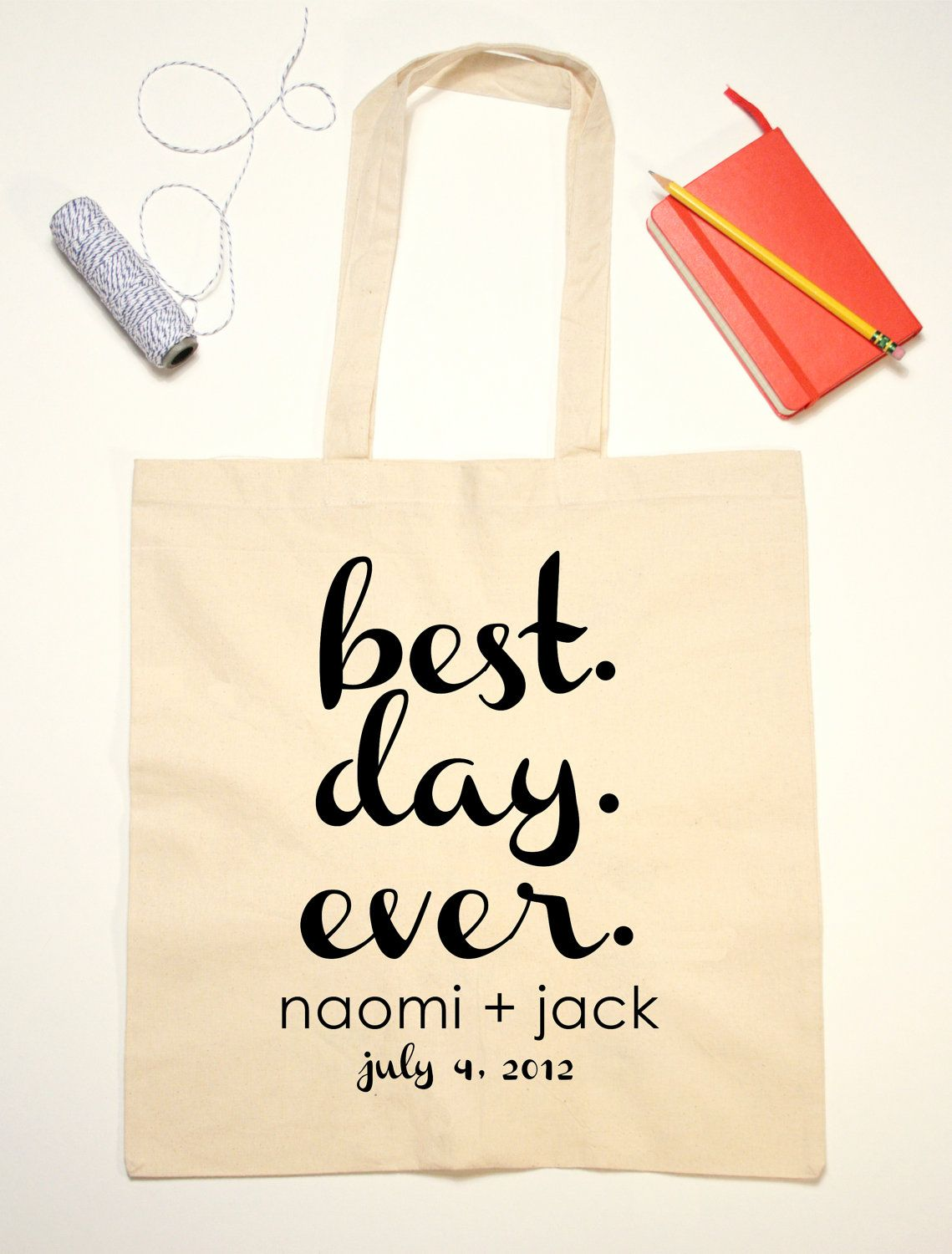 Tote Bag Wedding Favor Best Day Ever Quote by jackandjillwedding ...