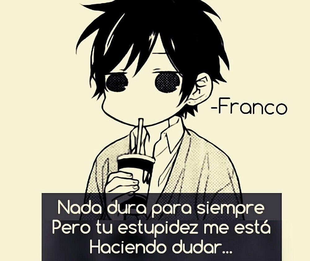 Frase Anime Franco Frases Frases Animo Y Frases De