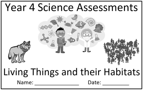 Year 4 Science Assessment: Living Things and Their