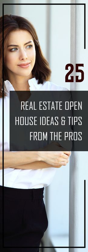 25 Real Estate Open House Ideas  Tips from the Pros