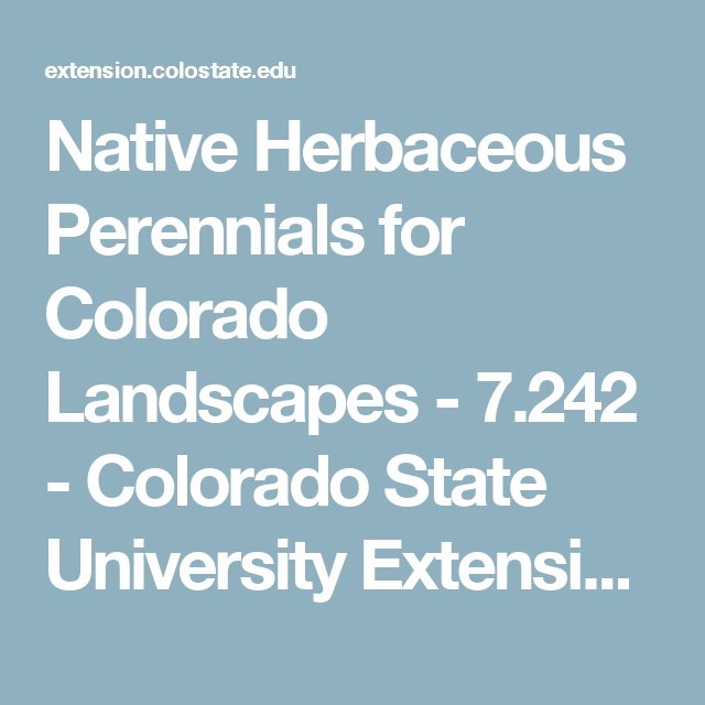 Native Herbaceous Perennials for Colorado Landscapes - 7.242 - Colorado State University ExtensionColorado State University Extension