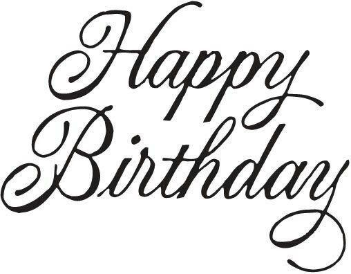 Calligraphy Happy Birthday Happy Birthday Font Happy Birthday In Cursive Happy Birthday Writing