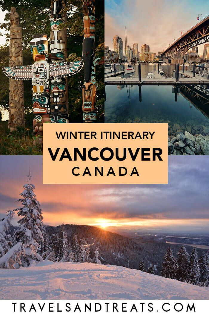 VANCOUVER WINTER ITINERARY Things to do in Vancouver in