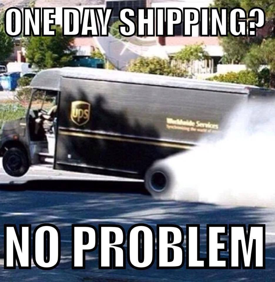 One Day Shipping Meme Funny pictures, Car humor, Funny memes