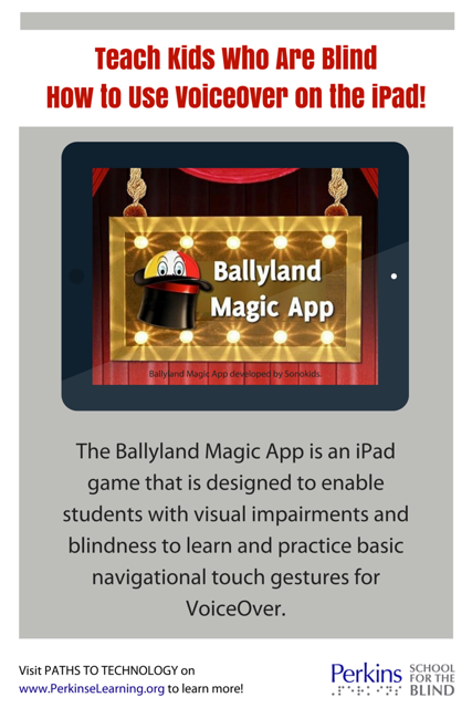Ballyland Magic App: Learn VoiceOver Gestures and iPad