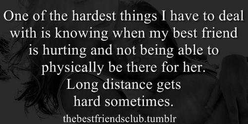 Best Friends Best Girl Friend Long Distance Hurt Friendship