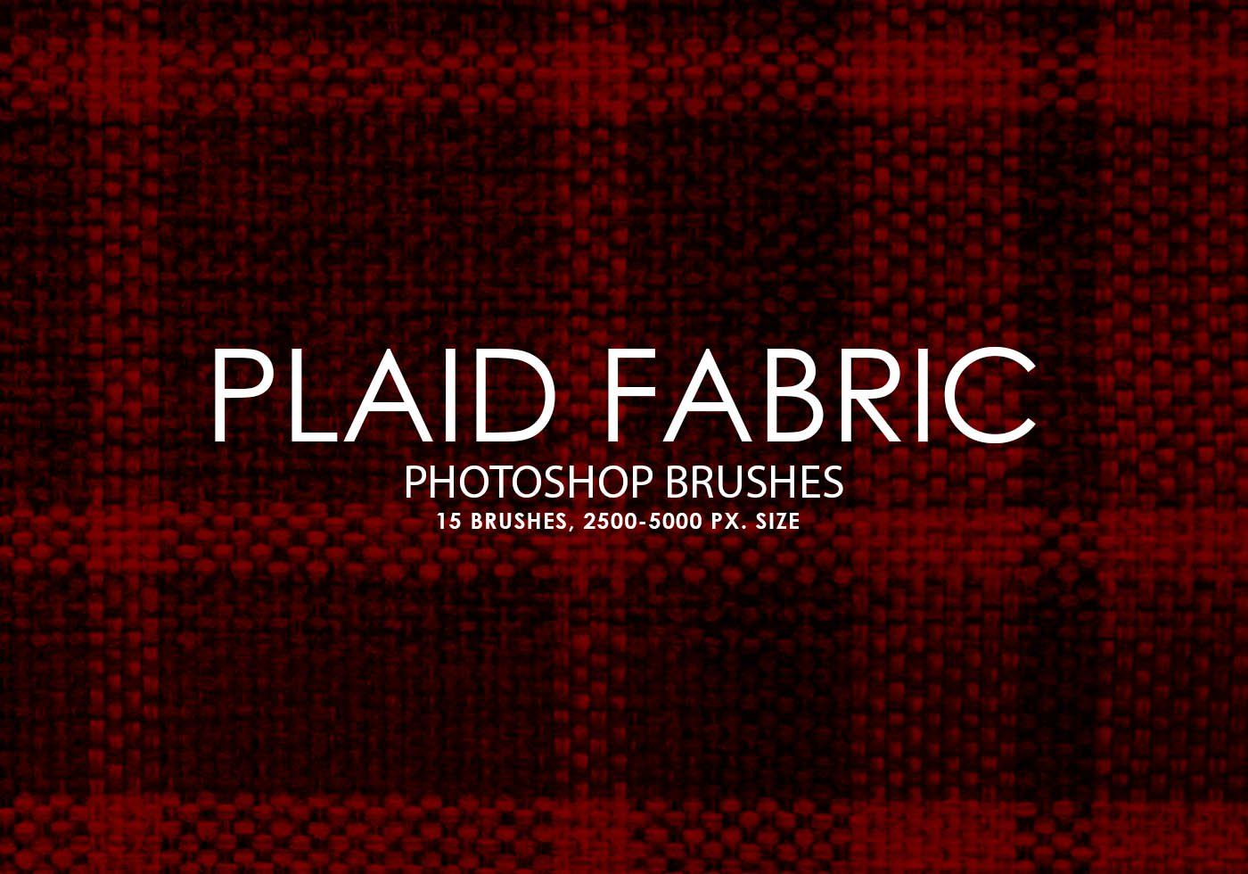 Pack contains 15 high qualityplaid fabric brushes, 2500
