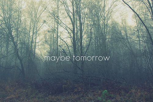 Hipster Backgrounds Tumblr Hipster Backgrounds For Tumblr Pictures Love Quotes And Saying Life Tumblr Maybe Tomorrow