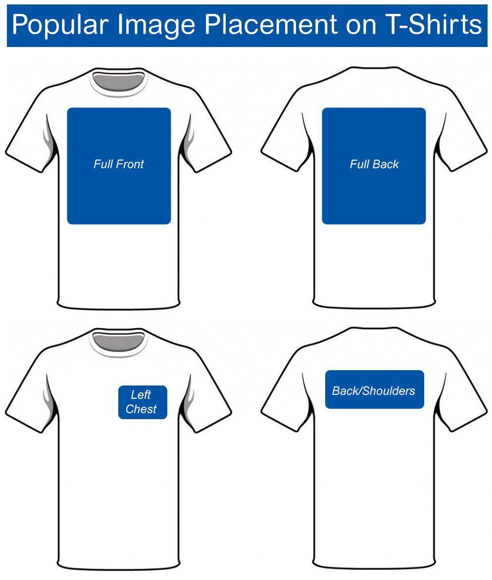 Choosing The Right Size For Your Custom Transfers Pro World Inc Shirt Print Design Shirt Logo Design T Shirt Diy T shirt design size template