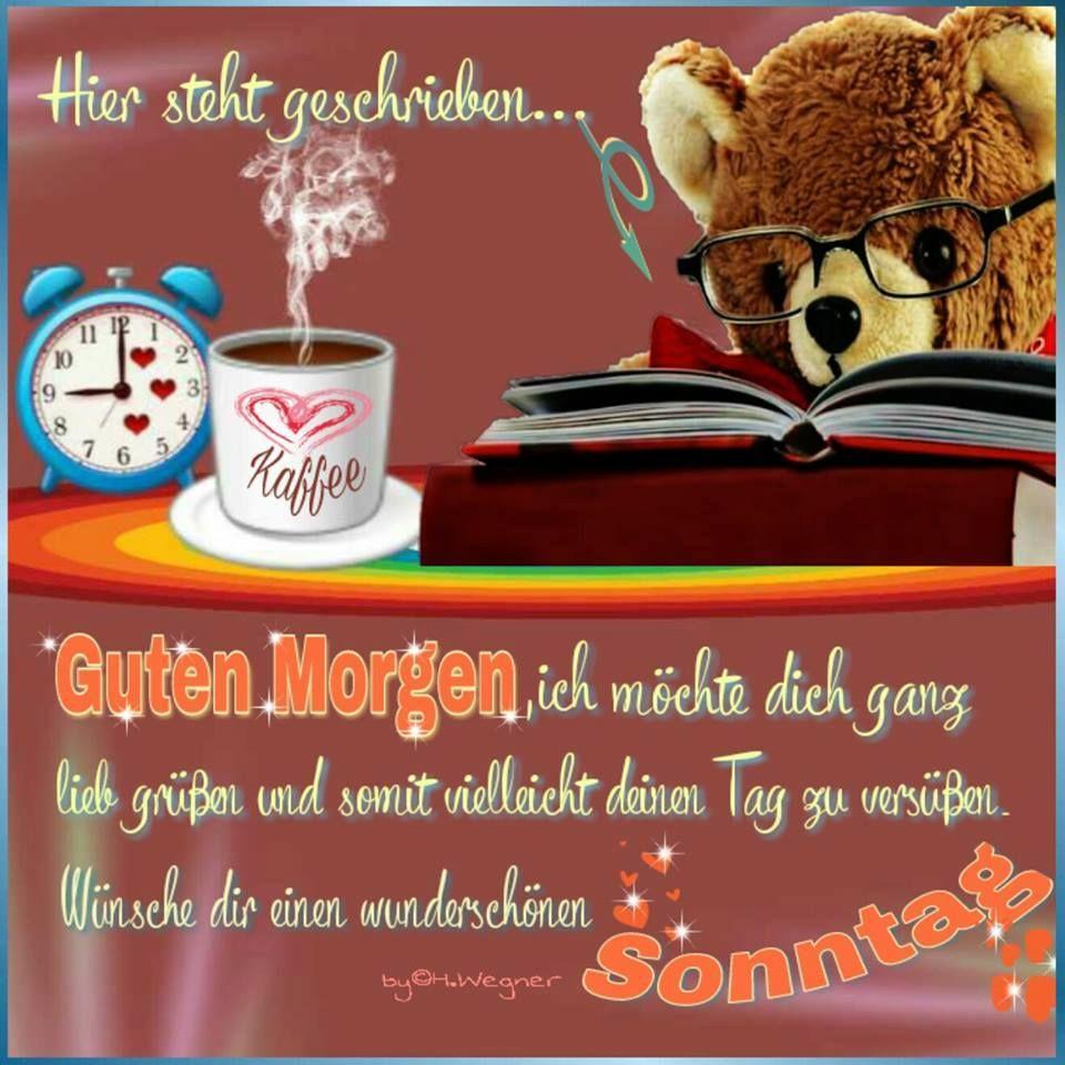 Pin von +491607572856 auf lustig   Guten morgen sonntag, Guten morgen sonntag bilder, Guten morgen