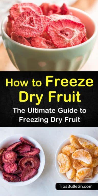 5 Quick Ways To Freeze Dry Fruit Freeze Dried Fruit Dried Fruit Recipe Dried Raspberries