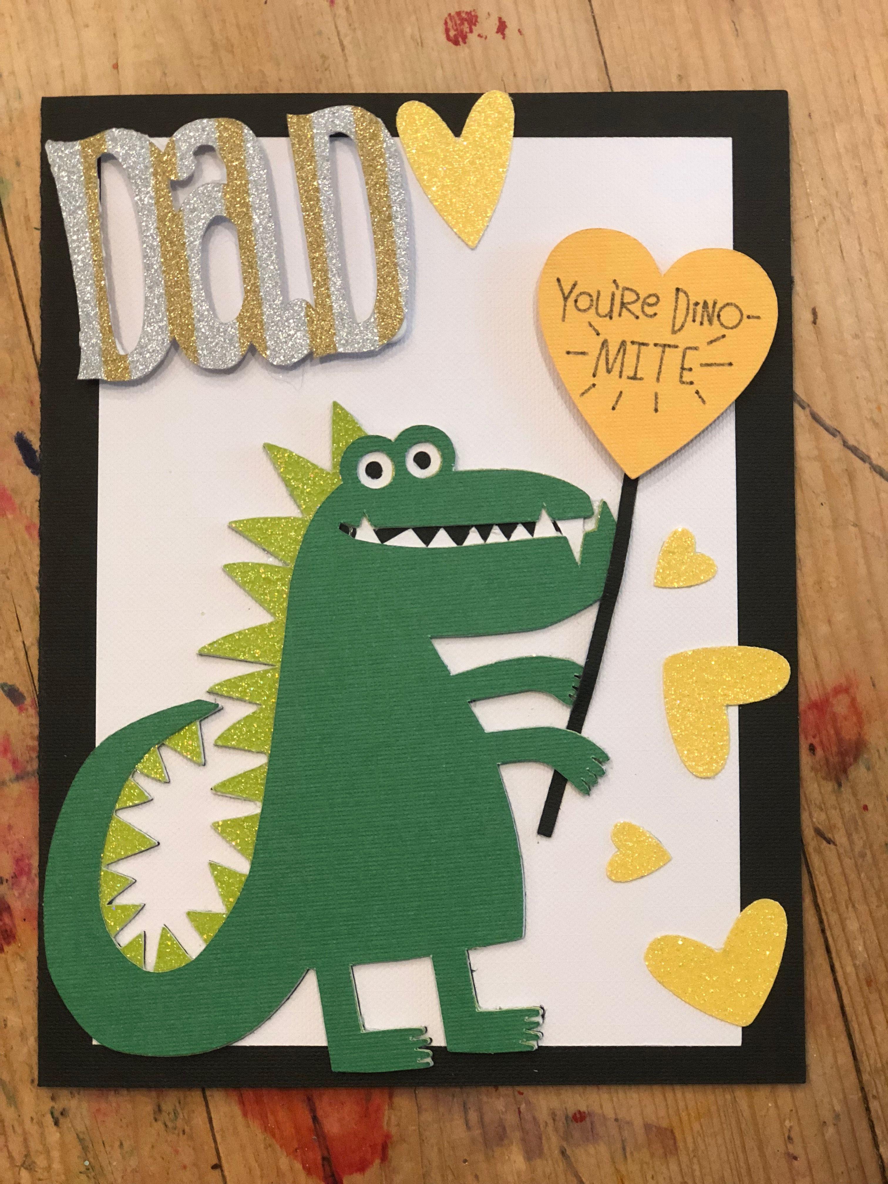 Cricut Fathers Day Card Dinosaur 2018 Diy Father S Day Cards Fathers Day Crafts Daddy Day