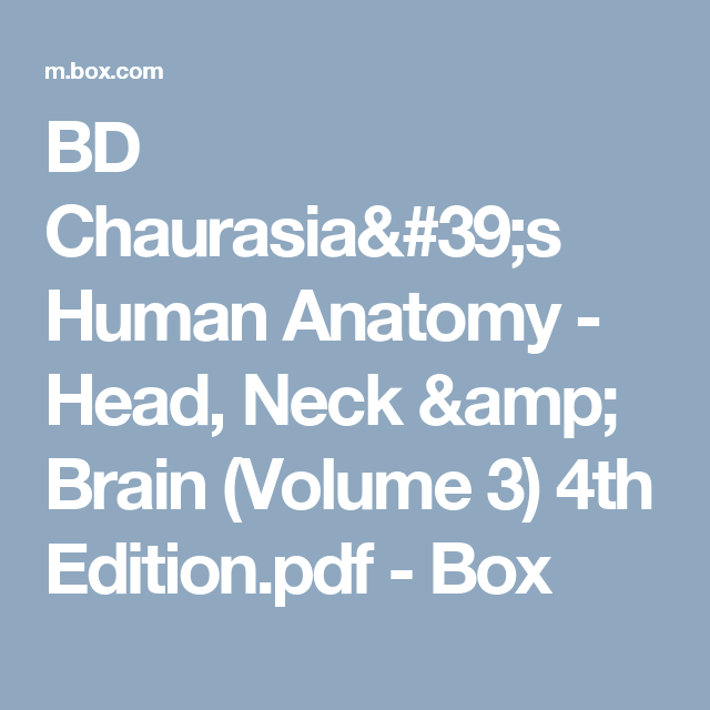 Bd Chaurasias Human Anatomy Head Neck Brain Volume 3 4th