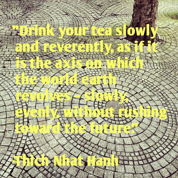 Thich Nhat Hanh Slowly